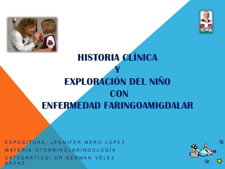 Historia clínica en niños con enfermedad faringoamigdalar