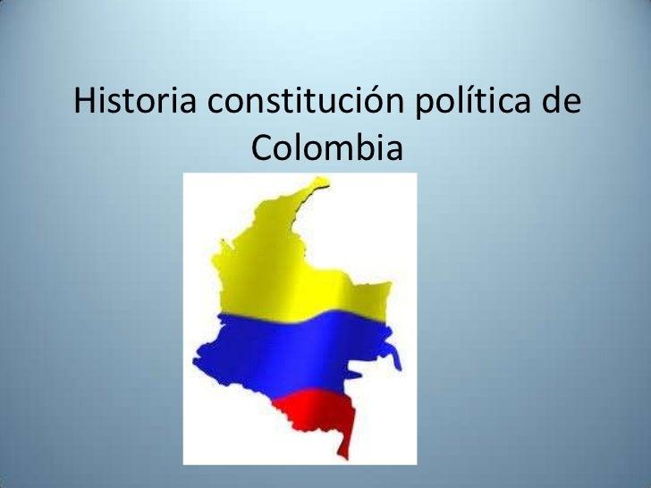 Historia constitución política de Colombia<br />