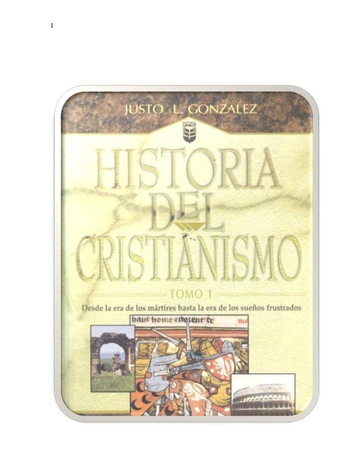 Historia Cristianismo 1 Justo Gonz Lez