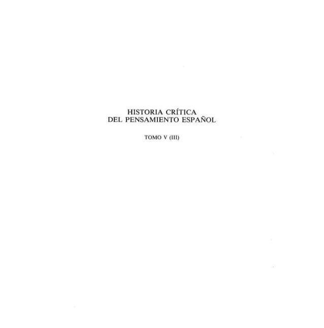 HISTORIA CRÍTICA _ DEL PENSAMIENTO ESPANOL  TOMO V (lll)
