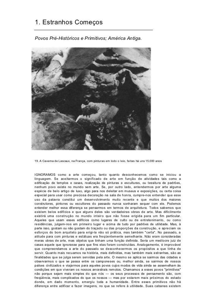 1. Estranhos ComeçosPovos Pré-Históricos e Primitivos; América Antiga.19. A Caverna de Lascaux, na França, com pinturas em...