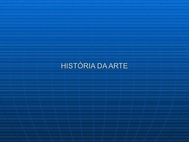 Historia da arte primeiras civilizacoes