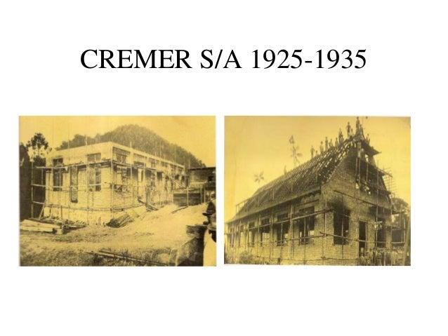 CREMER S/A 1925-1935
