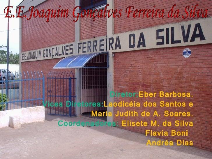 Historia do Patrono da Escola Joaquim Gonçalves