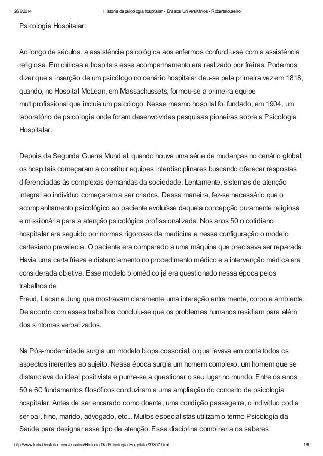 26/6/2014 Historia da psicologia hospitalar - Ensaios Universitários - Robertalouzeiro http://www.trabalhosfeitos.com/ensa...