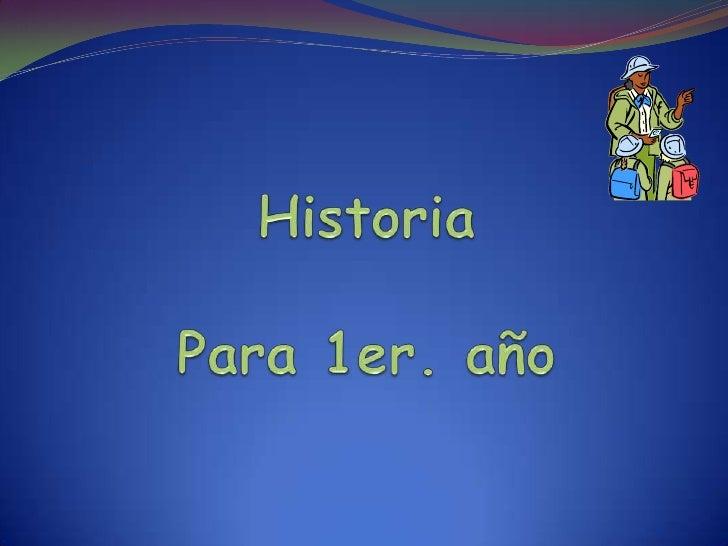 Historia de 1ro