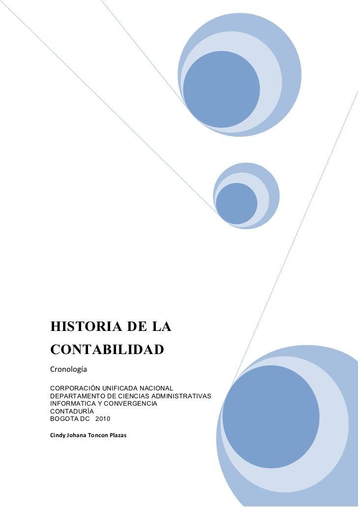 HISTORIA DE LA CONTABILIDAD Cronología  CORPORACIÓN UNIFICADA NACIONAL                                            CORPORAC...