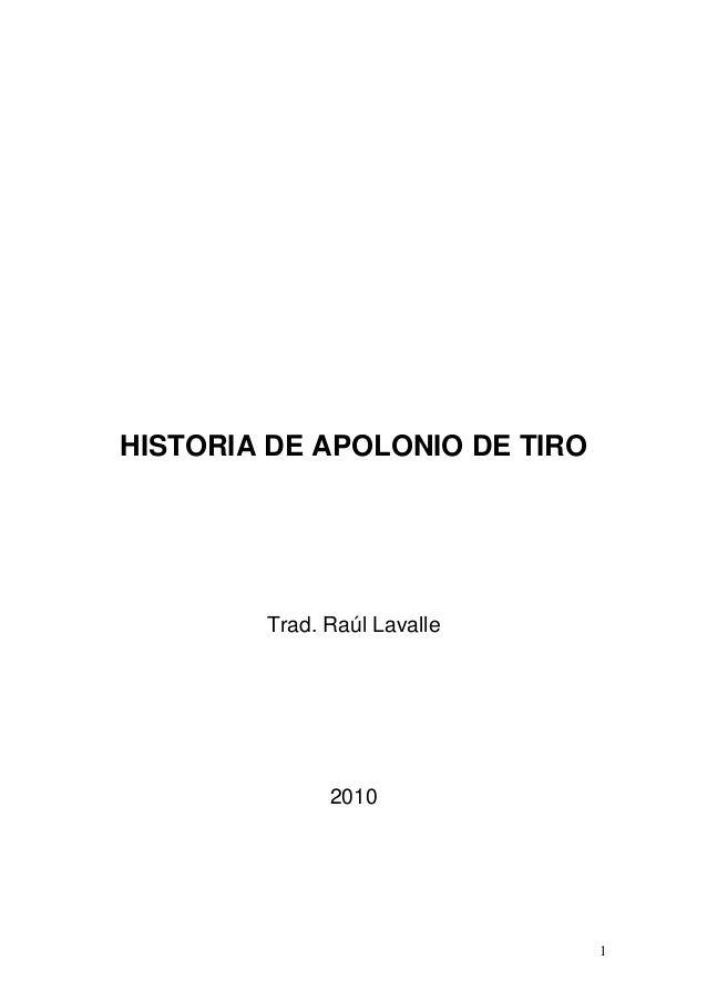 HISTORIA DE APOLONIO DE TIRO        Trad. Raúl Lavalle              2010                               1