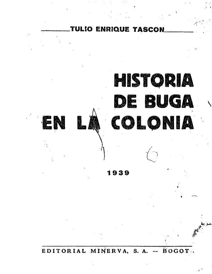 Historia de Buga en la colonia por Tulio Enrique Tascón
