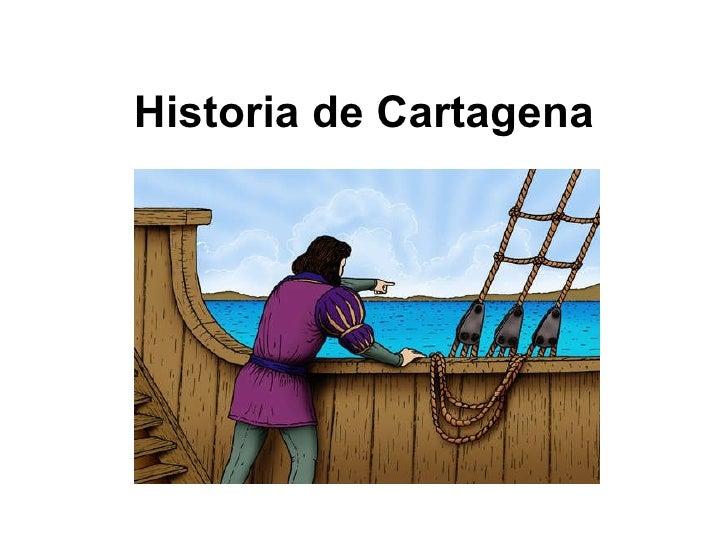 Historiadecartagena 100203094448-phpapp02