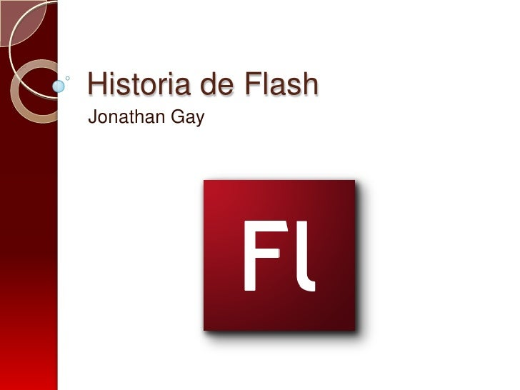 Historia de FlashJonathan Gay