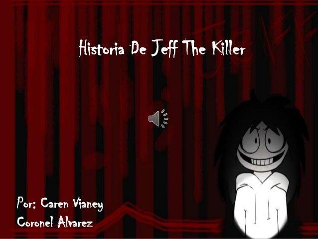 Historia de jeff the killer