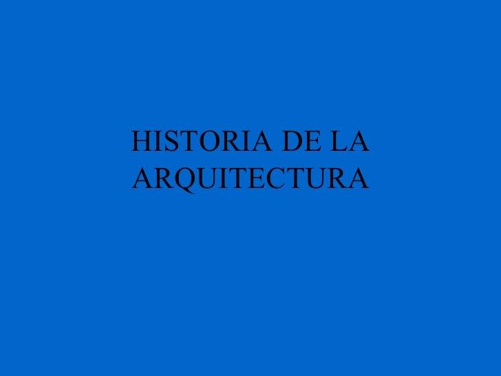 H istoria de la arquitectura