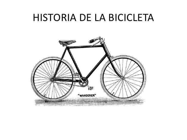 HISTORIA DE LA BICICLETA<br />