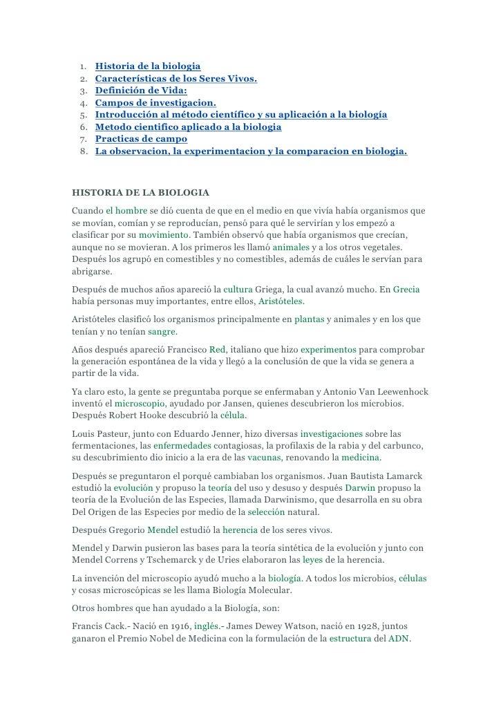 1.   Historia de la biologia  2.   Características de los Seres Vivos.  3.   Definición de Vida:  4.   Campos de investiga...