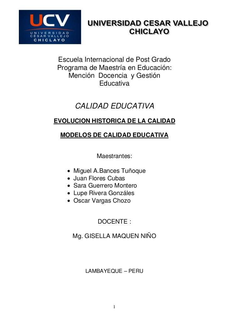 EVOLUCION HISTORICA DE LA CALIDAD-MODELOS DE CALIDAD EDUCATIVA