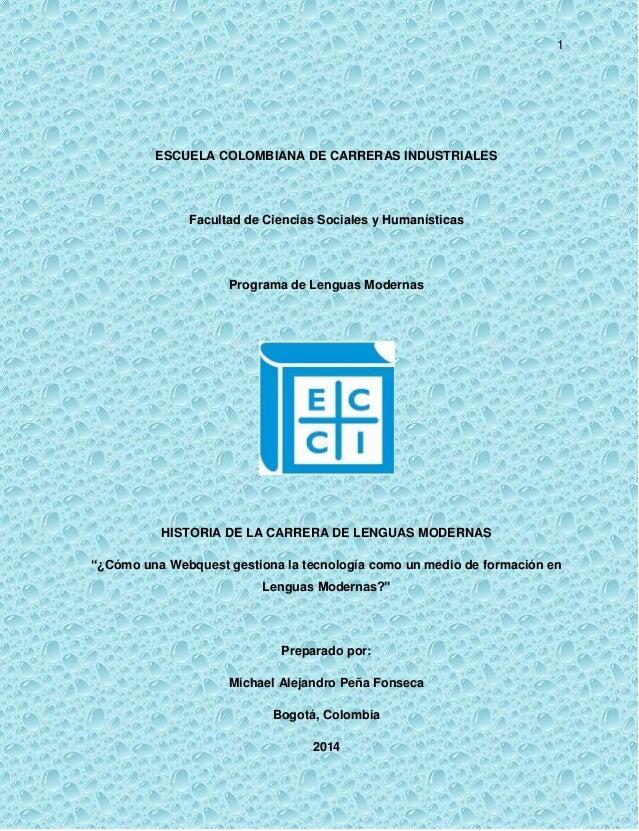 1 ESCUELA COLOMBIANA DE CARRERAS INDUSTRIALES Facultad de Ciencias Sociales y Humanísticas Programa de Lenguas Modernas HI...