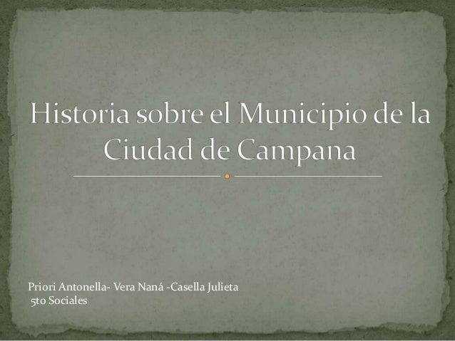 Priori Antonella- Vera Naná -Casella Julieta 5to Sociales