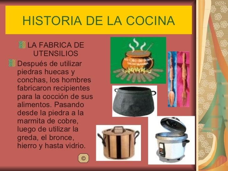 Historia de la cocina 1 for Fabrica de utensilios de cocina