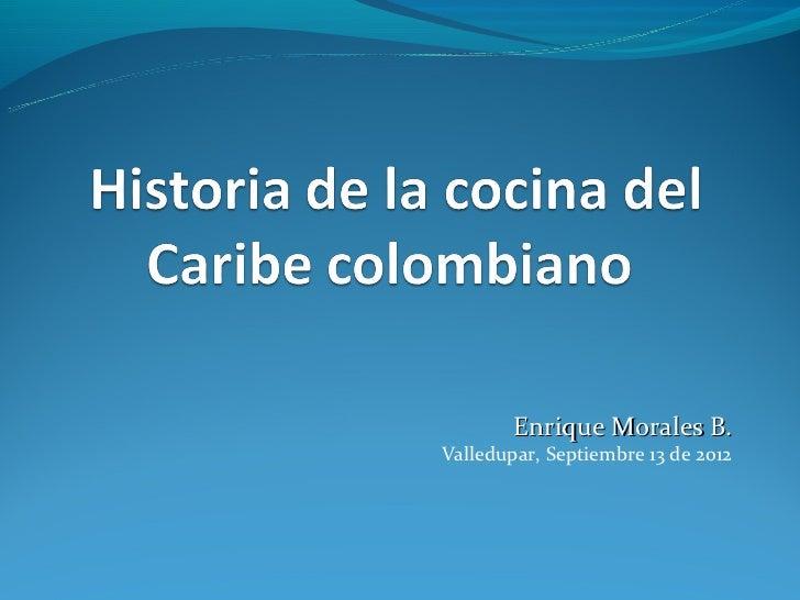 Historia de la cocina del caribe colombiano for Historia de la gastronomia pdf