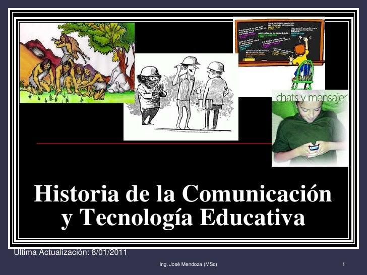 Historia de la comunicación y TIE 2011 UTPB