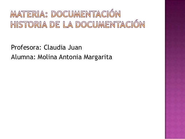 Profesora: Claudia JuanAlumna: Molina Antonia Margarita