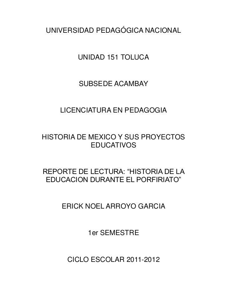 UNIVERSIDAD PEDAGÓGICA NACIONAL        UNIDAD 151 TOLUCA        SUBSEDE ACAMBAY    LICENCIATURA EN PEDAGOGIAHISTORIA DE ME...