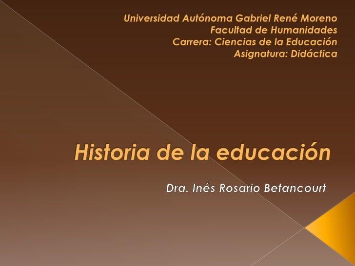 Universidad Autónoma Gabriel René Moreno<br />Facultad de Humanidades<br />Carrera: Ciencias de la Educación<br />Asignatu...