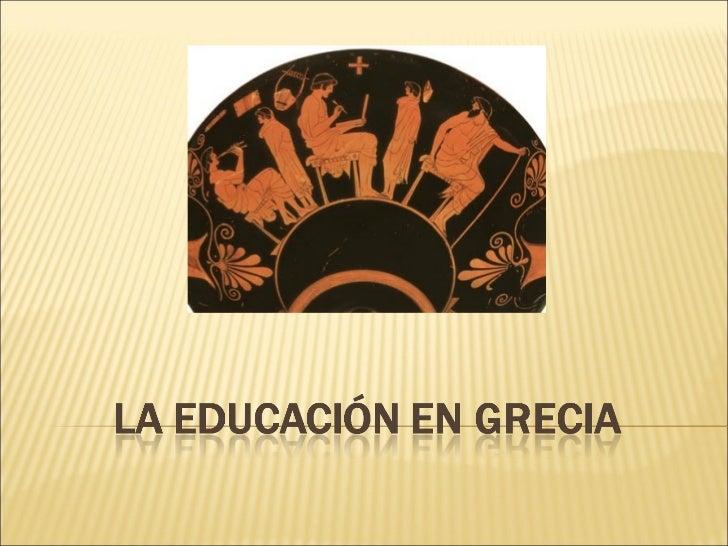 Historia de la educacion en grecia for Cultura de la antigua grecia