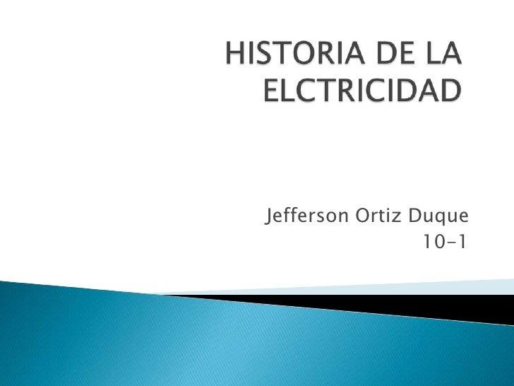 Jefferson Ortiz Duque                 10-1