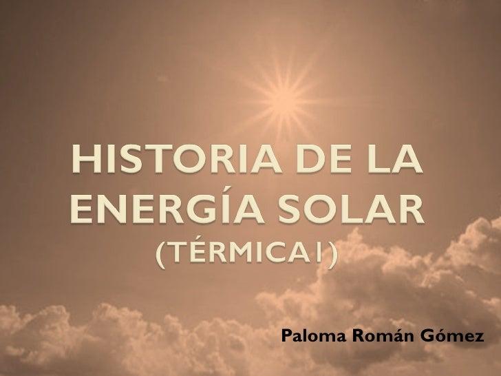 Historia de la energía solar termica I