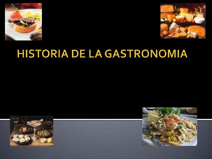Historia de la gastronomia for Historia de la gastronomia pdf