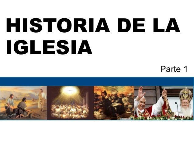 HIstoria de la Iglesia Católica Parte 1