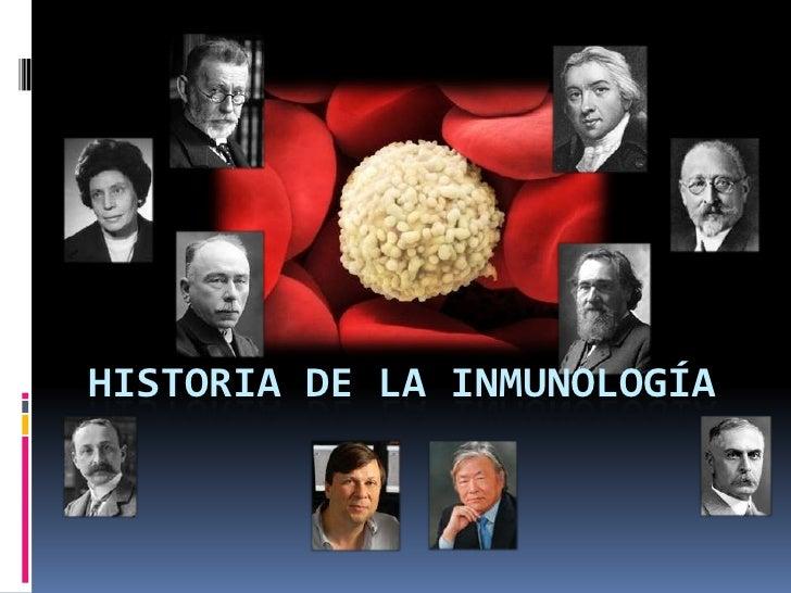HISTORIA DE LA INMUNOLOGÍA <br />