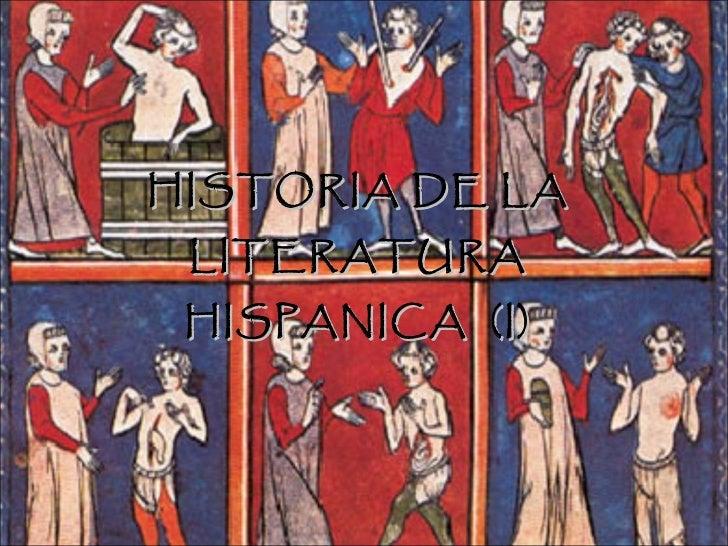 HISTORIA DE LA LITERATURA HISPANICA  (I)