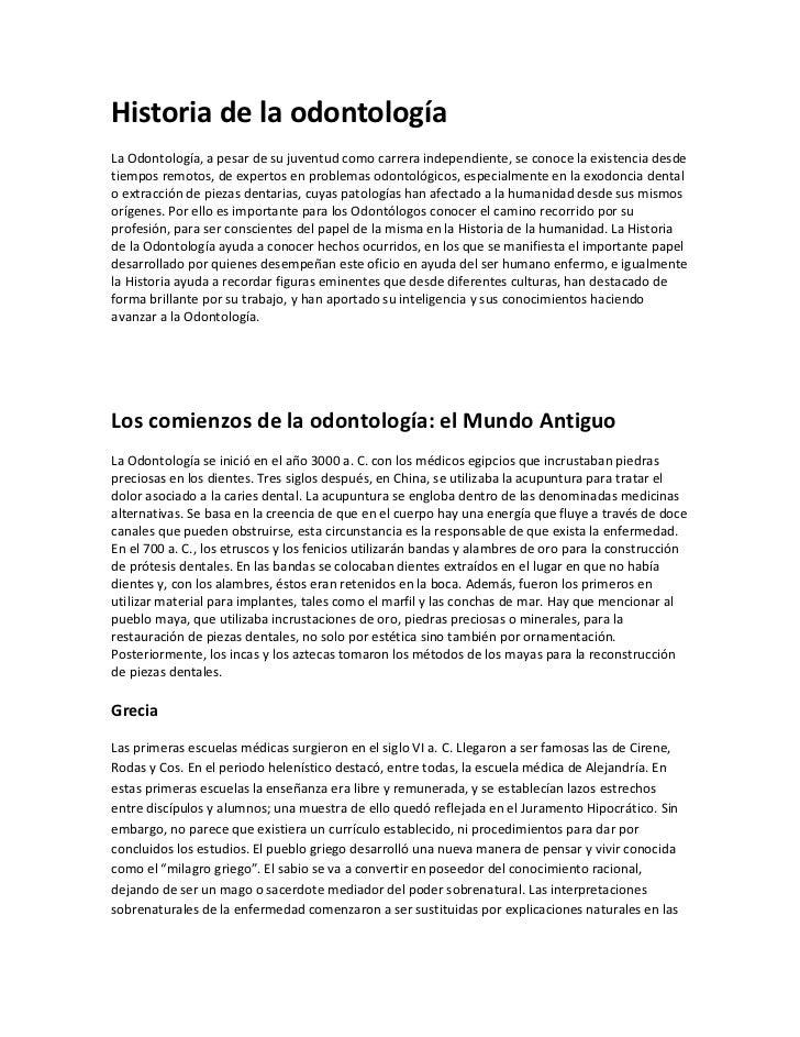 Historia de la odontología<br />La Odontología, a pesar de su juventud como carrera independiente, se conoce la existencia...