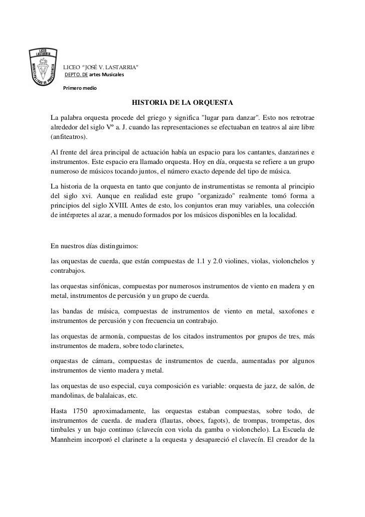 """LICEO """"JOSÉ V. LASTARRIA""""    DEPTO. DE artes Musicales    Primero medio                             HISTORIA DE LA ORQUEST..."""