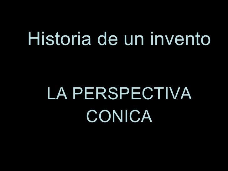 Historia de un invento
