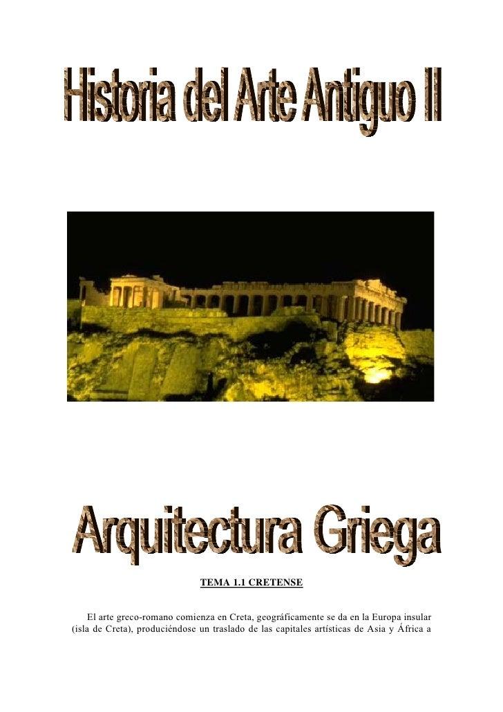 Historia Del Arte Antiguo Ii Arquitectura Griega 1203557559482524 3