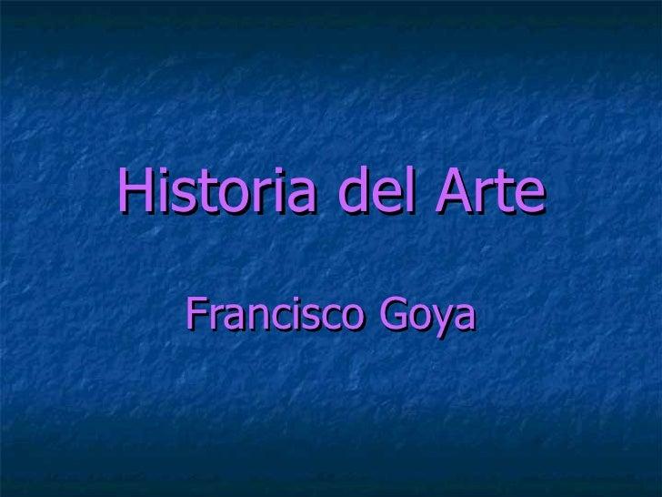Historia del Arte Francisco Goya