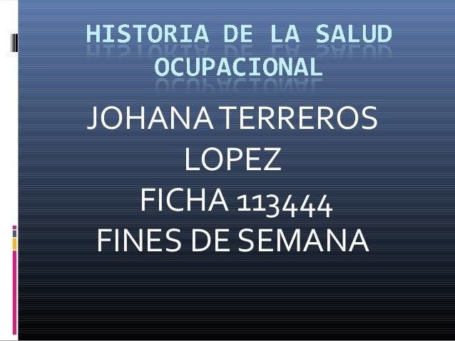JOHANATERREROS LOPEZ FICHA 113444 FINES DE SEMANA