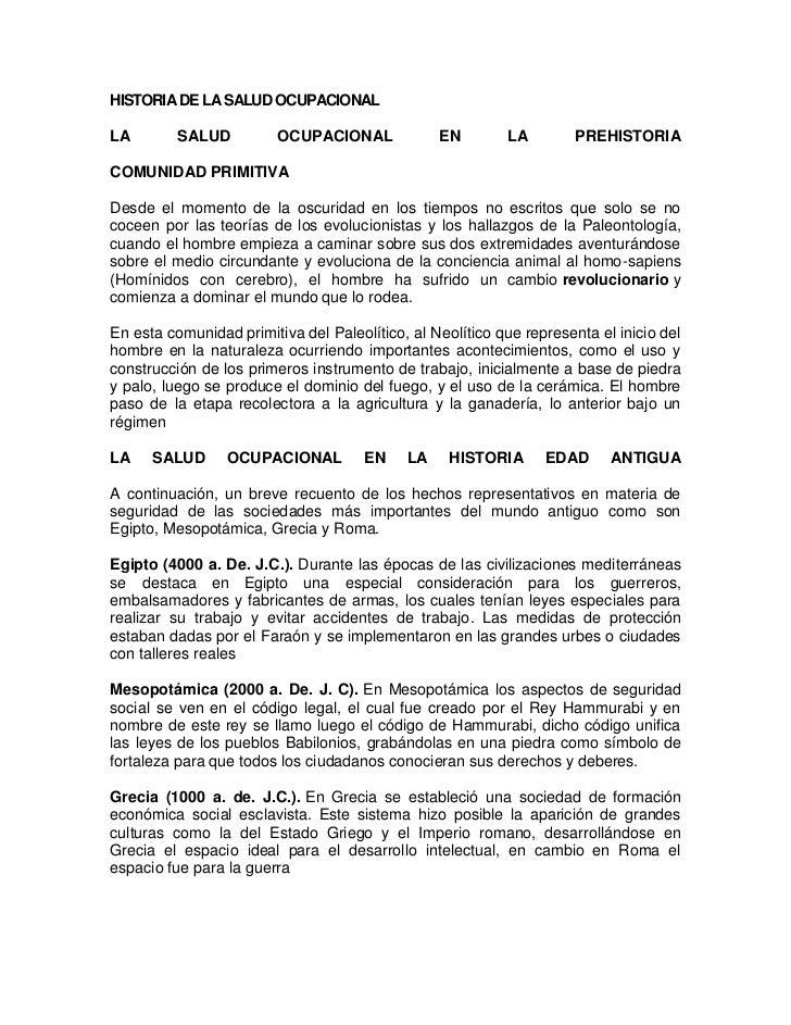 HISTORIA DE LA SALUD OCUPACIONAL<br />LA SALUD OCUPACIONAL EN LA PREHISTORIACOMUNIDAD PRIMITIVA<br />Desde el momento de l...