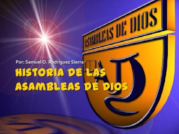 Historia de las Asambleas de Dios