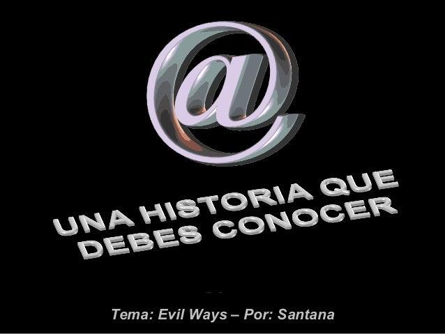 Tema: Evil Ways – Por: SantanaTema: Evil Ways – Por: Santana