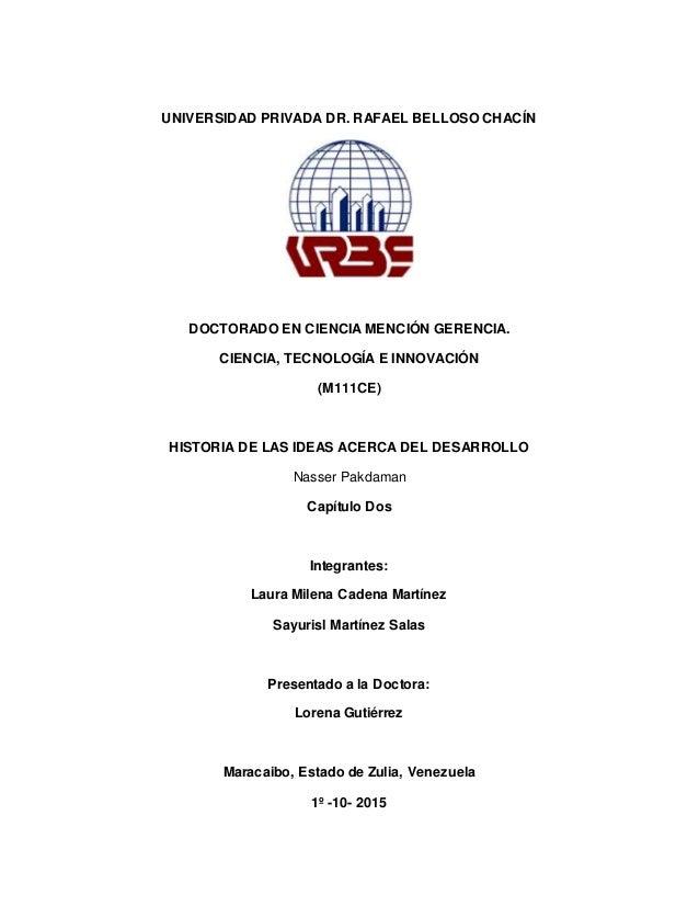UNIVERSIDAD PRIVADA DR. RAFAEL BELLOSO CHACÍN DOCTORADO EN CIENCIA MENCIÓN GERENCIA. CIENCIA, TECNOLOGÍA E INNOVACIÓN (M11...