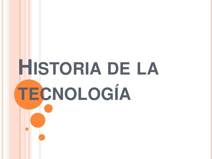 Historia de la tecnología<br />