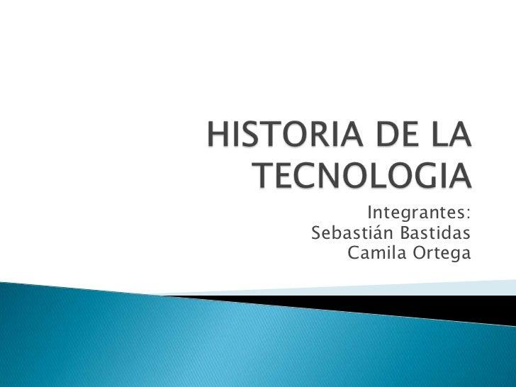 Integrantes:Sebastián Bastidas    Camila Ortega