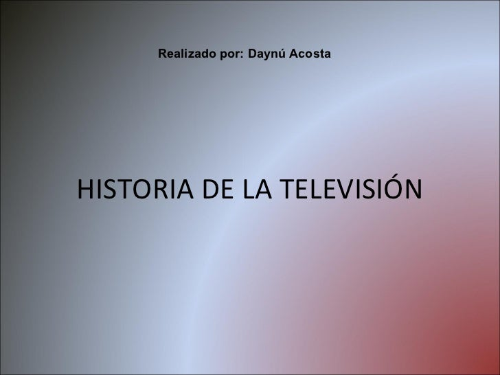 historia and and and television: