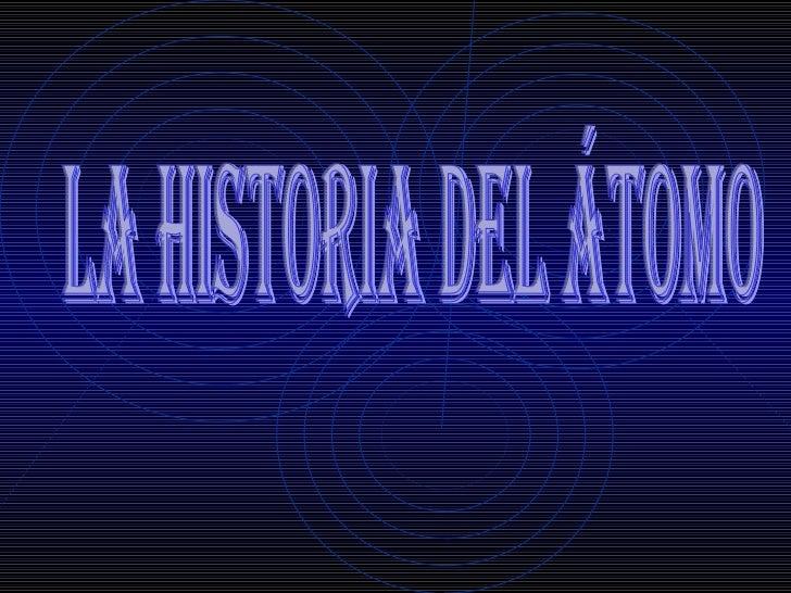Historia del atomo yimena