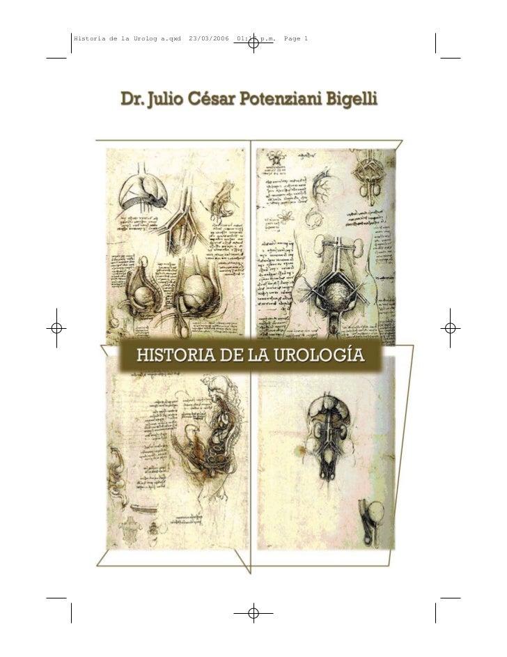 Historia de la Urolog a.qxd   23/03/2006   01:17 p.m.   Page 1